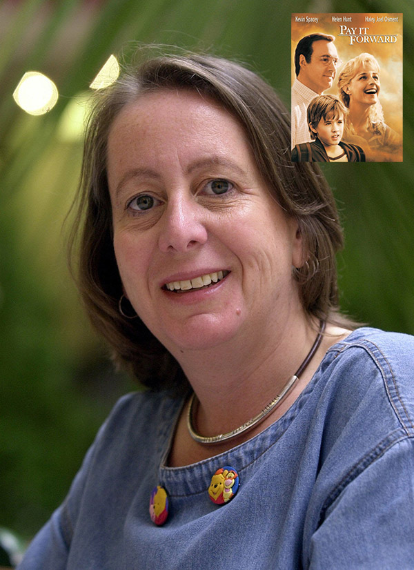 """Our patron, Ms. Catherine Ryan Hyde, author of the book """"Pay it Forward"""""""